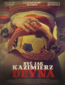 Być jak Kazimierz Dejna. Plakat