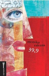 Monika Rakusa, 39,9
