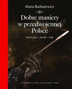 Dobre maniery w przedwojennej Polsce.